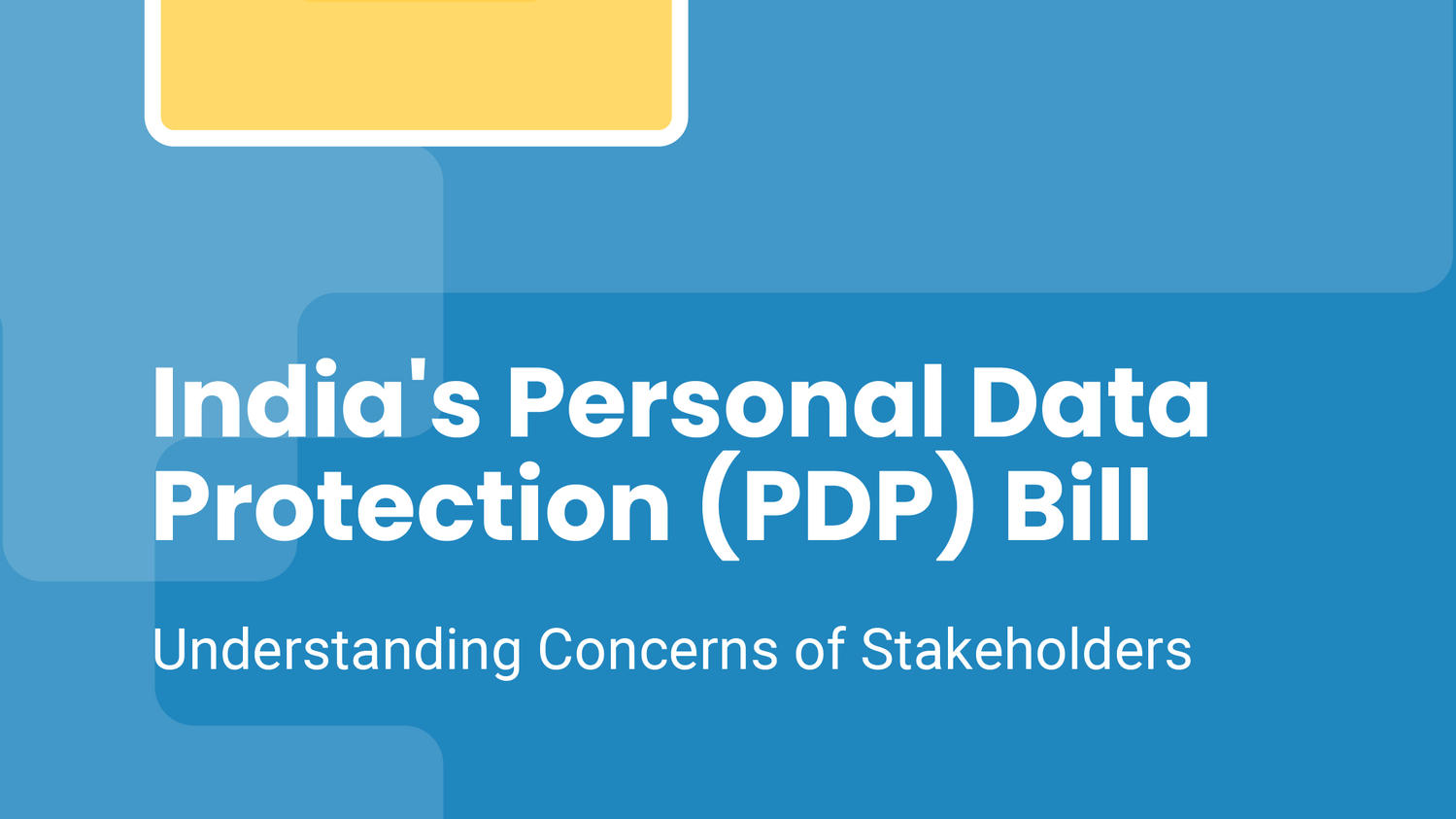 India's Personal Data Protection (PDP) Bill