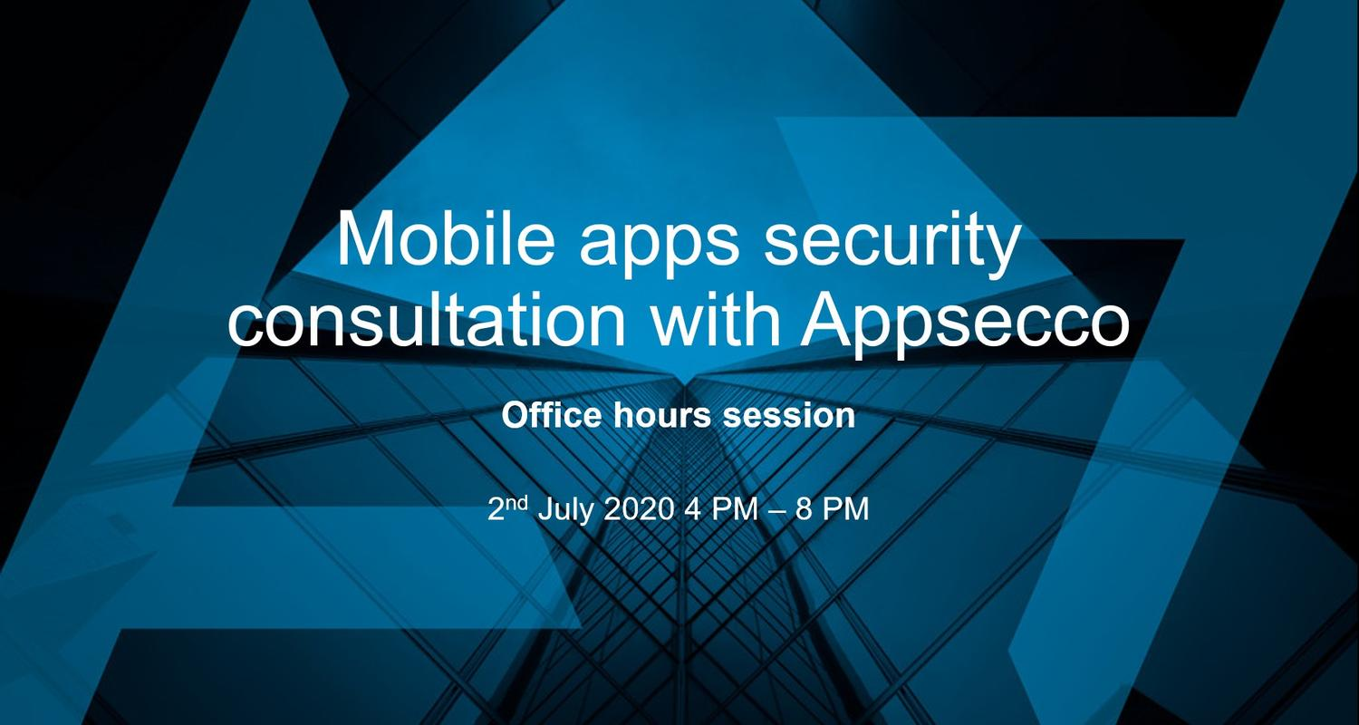 Mobile apps security consultation with Appsecco - Office hours session