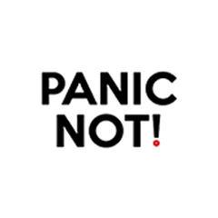 Panic Not