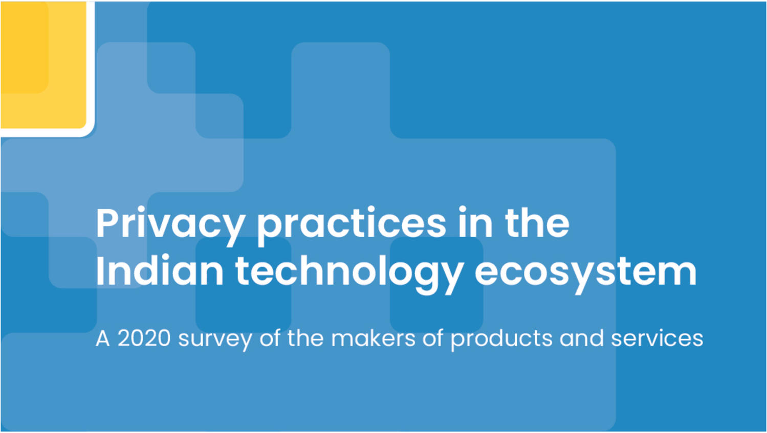 Privacy practices in the Indian technology ecosystem