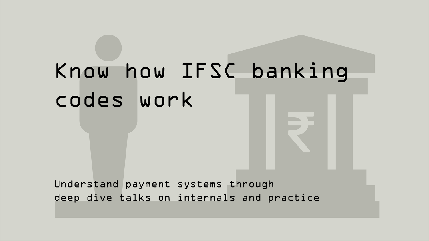 How IFSC banking codes work