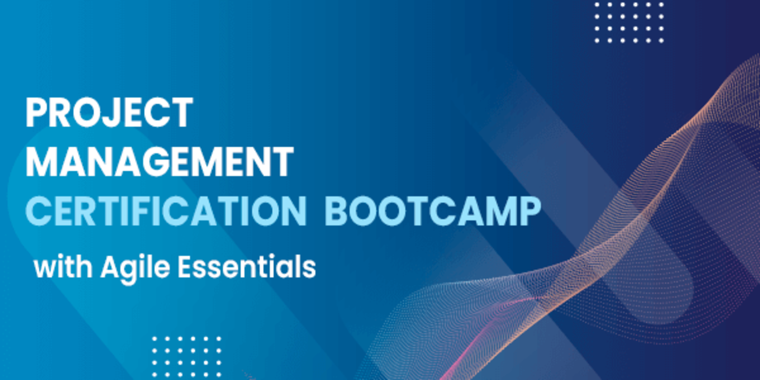 Project Management Certification Boot Camp with Agile Essentials