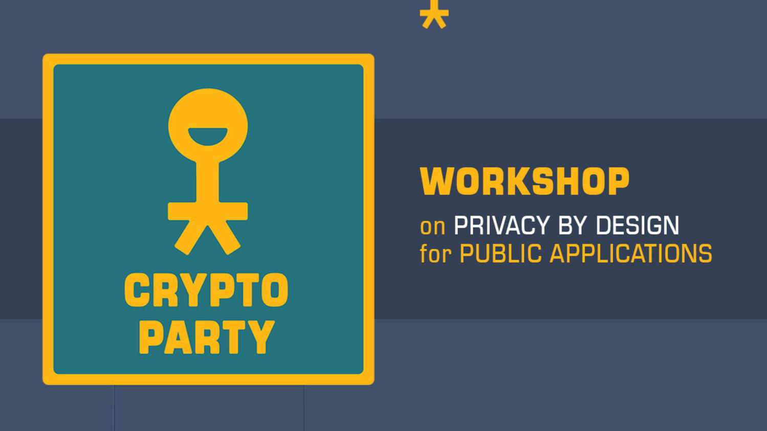 Workshop on Privacy by Design for Public Applications