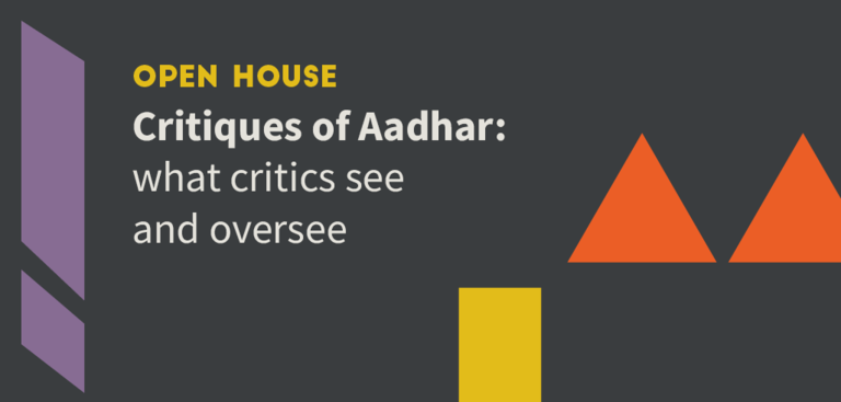 Critiques of Aadhar: what critics see and oversee.