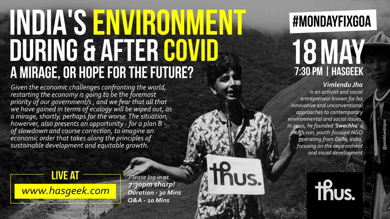 The Environment Post Covid: Mirage or Hope?