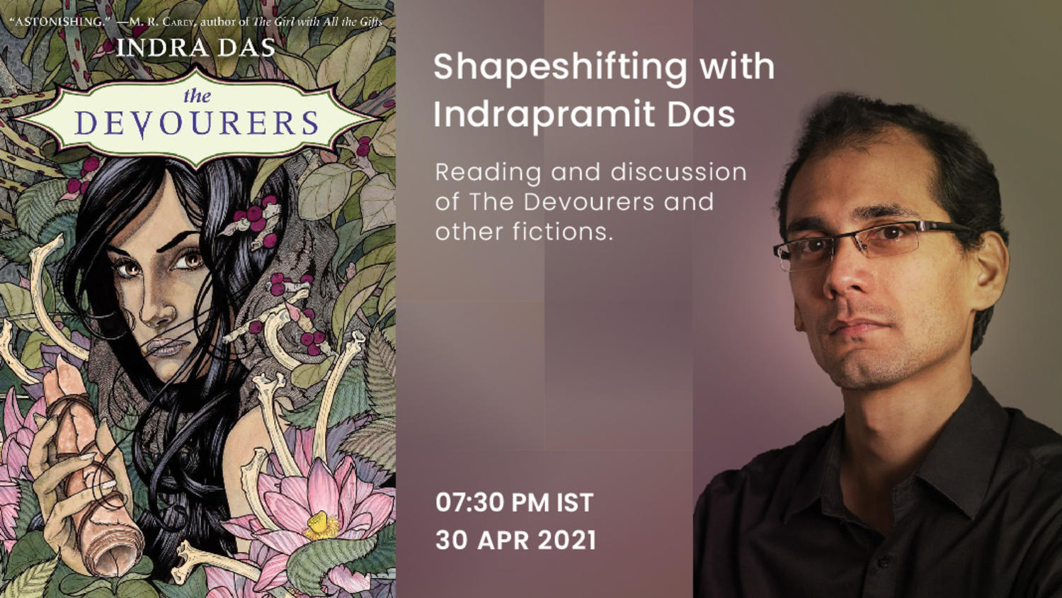 Shapeshifting with Indrapramit Das - Reading and Discussion of The Devourers and other fictions