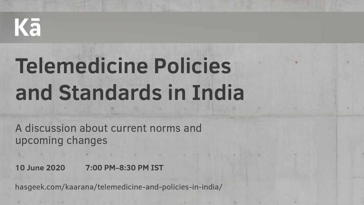 Telemedicine Policies and Standards in India