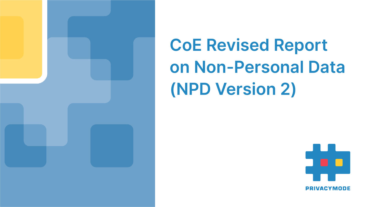 CoE Revised Report on Non-Personal Data (NPD Version 2)