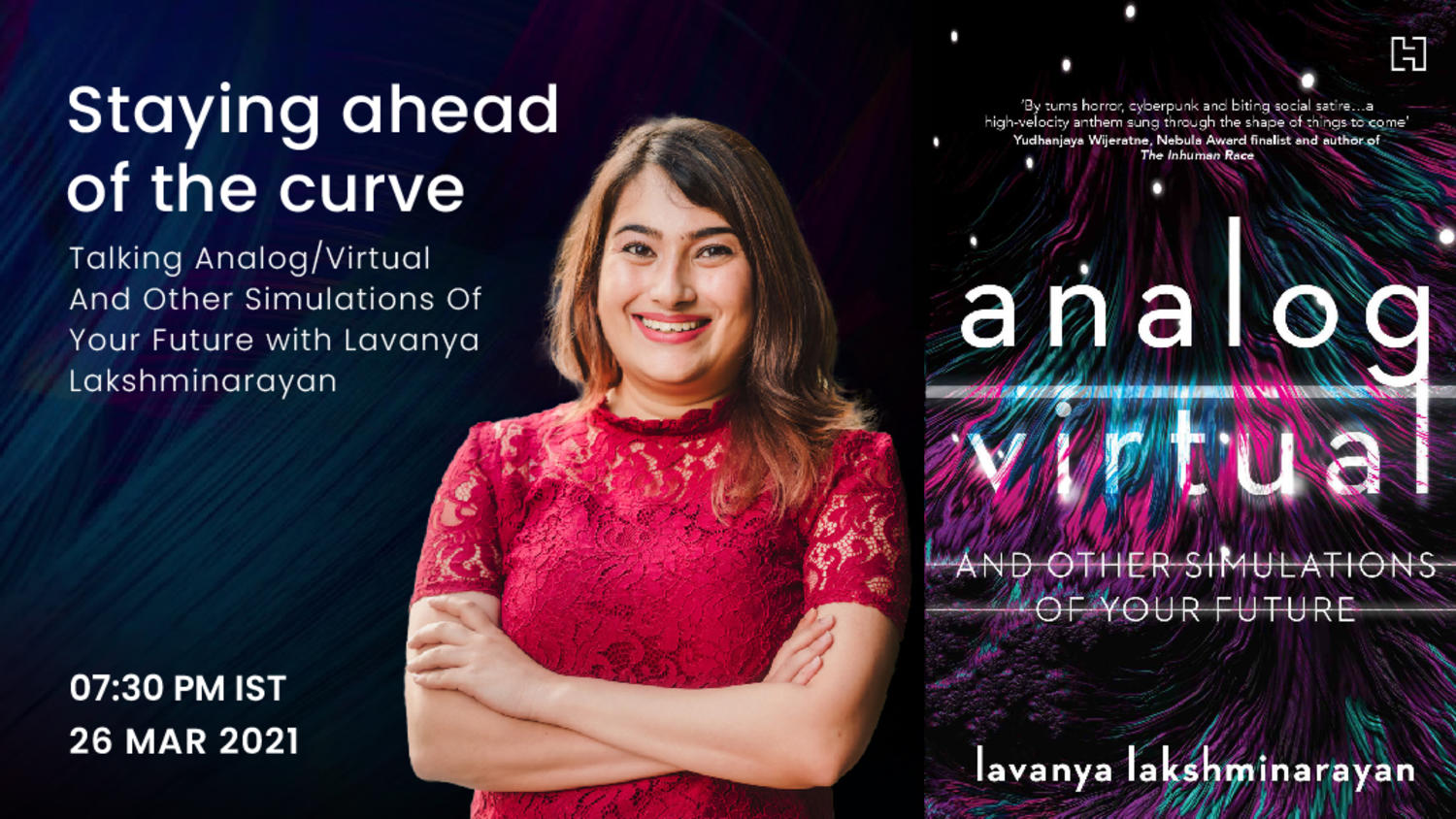 Staying ahead of the curve: talking analog/virtual and other simulations of your future with Lavanya Lakshminarayan