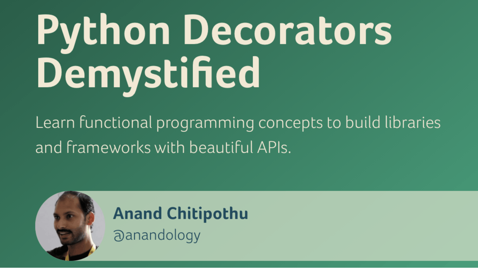 Python Decorators Demystified