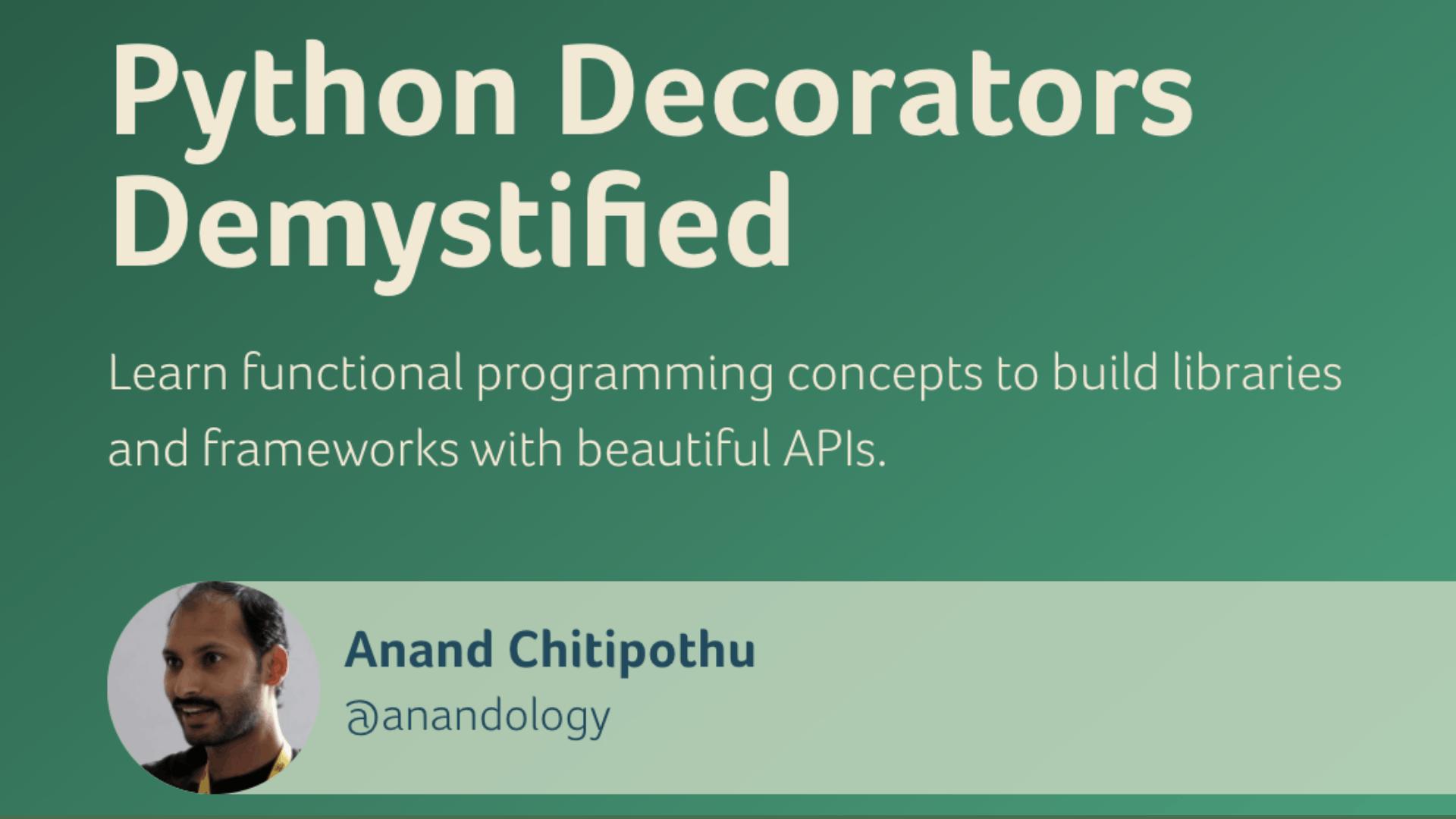 Python Decorators Demystified
