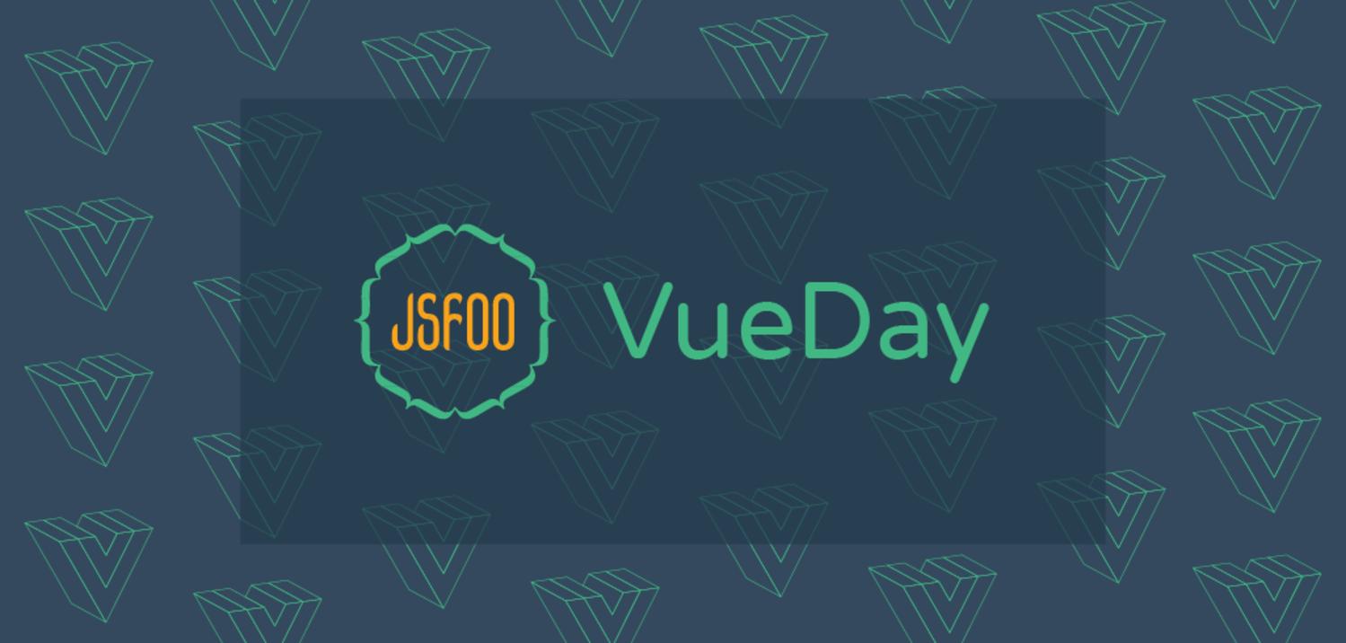 JSFoo: VueDay 2019