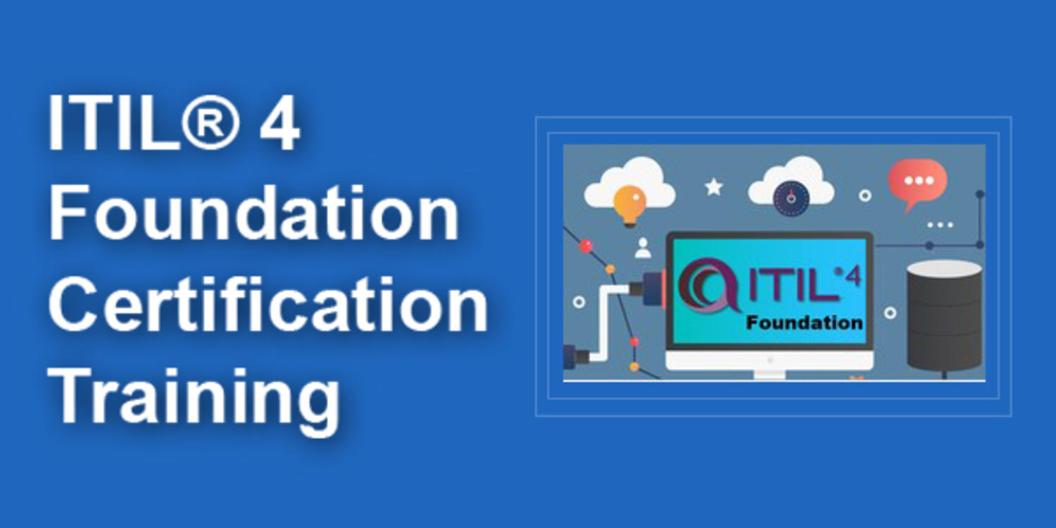 ITIL® 4 Foundation Certification Training (Include Exam Voucher)