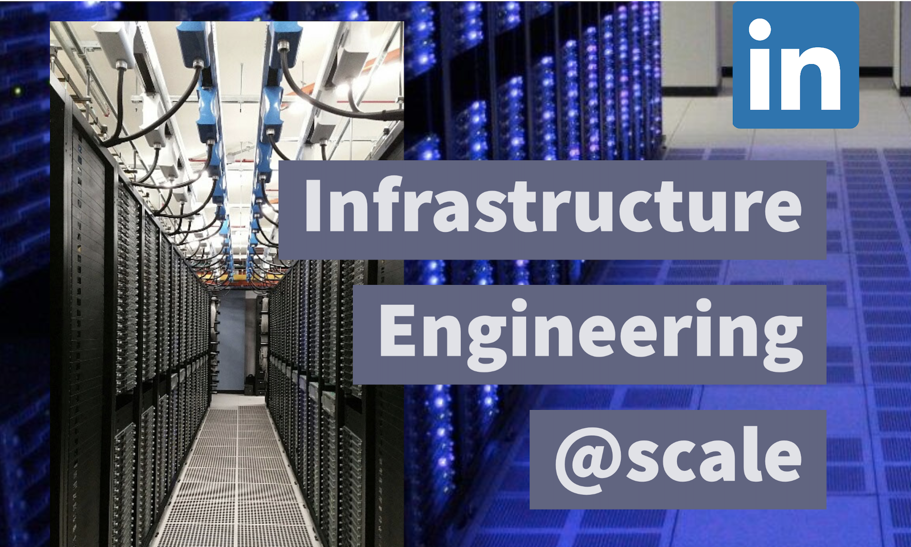 Infrastructure Engineering @Scale 2020