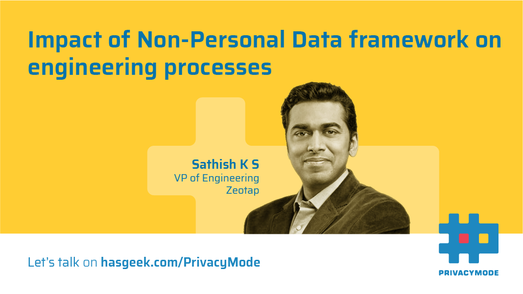 Impact of Non-Personal Data (NPD) framework on Engineering Processes