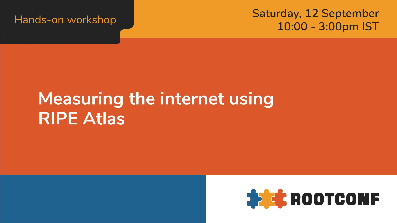 Measuring the internet using RIPE Atlas