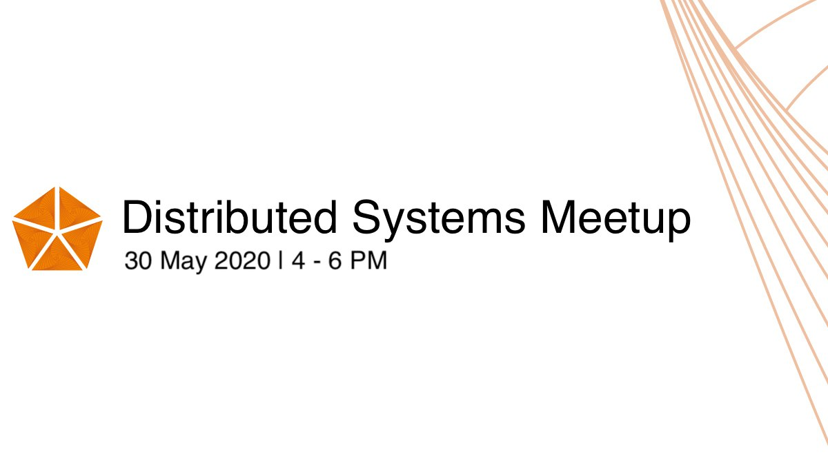 Distributed Systems Meetup